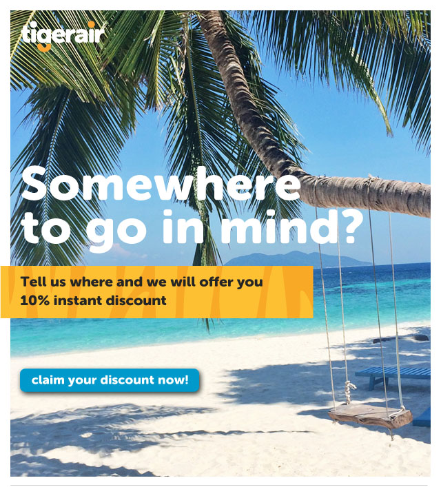 Somewhere to go in mind?                                                    Tell us where and we will offer you                           10% instant discount!                                                    claim your discount now!